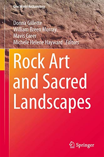 9781493926794: Rock Art and Sacred Landscapes (One World Archaeology)