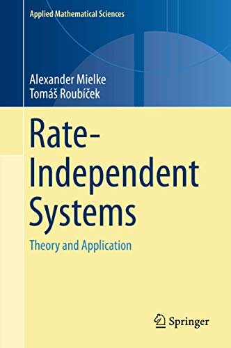 9781493927050: Rate-Independent Systems: Theory and Application (Applied Mathematical Sciences)