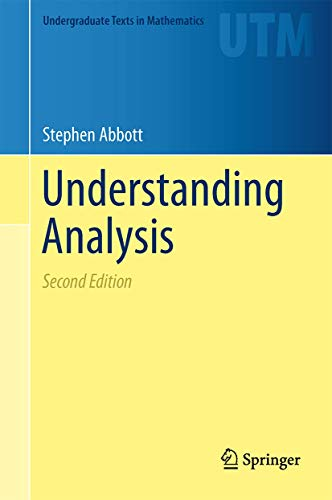 9781493927111: Understanding Analysis (Undergraduate Texts in Mathematics)