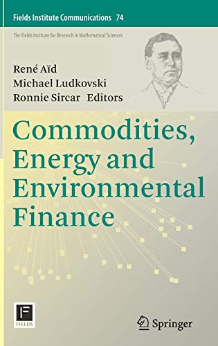 9781493927326: Commodities, Energy and Environmental Finance (Fields Institute Communications)