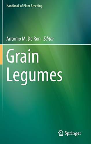9781493927968: Grain Legumes