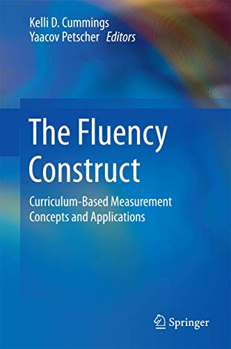 The Fluency Construct: Curriculum-Based Measurement Concepts and Applications (Hardcover)