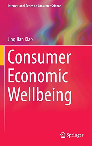 9781493928200: Consumer Economic Wellbeing (International Series on Consumer Science)