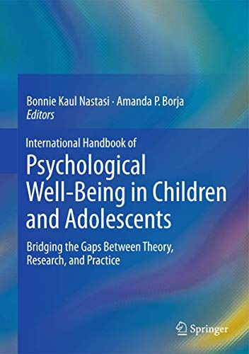 International Handbook of Psychological Well-Being in Children and Adolescents 2016: Bridging the ...