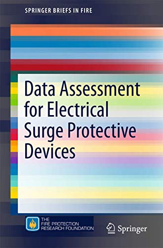 9781493928910: Data Assessment for Electrical Surge Protective Devices (SpringerBriefs in Fire)