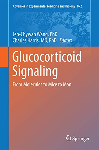 Glucocorticoid Signaling: From Molecules to Mice to
