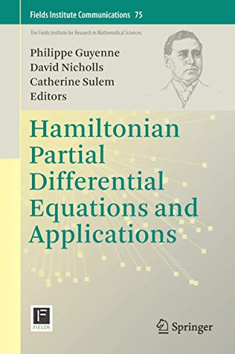 9781493929498: Hamiltonian Partial Differential Equations and Applications (Fields Institute Communications)