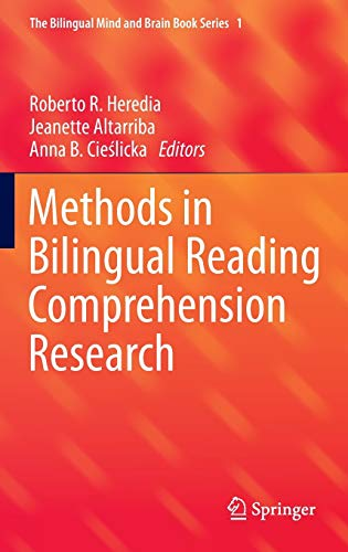 Methods in Bilingual Reading Comprehension Research: Heredia, Roberto R.