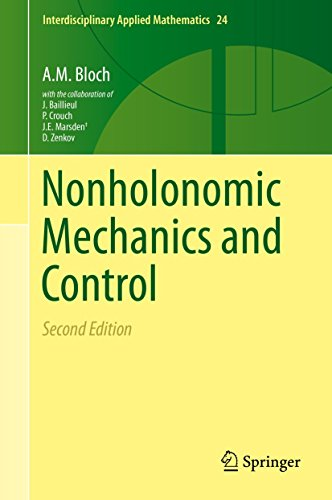 Nonholonomic Mechanics and Control: Bloch, Anthony