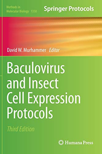 9781493930425: Baculovirus and Insect Cell Expression Protocols (Methods in Molecular Biology)