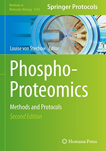 9781493930487: Phospho-Proteomics: Methods and Protocols (Methods in Molecular Biology)