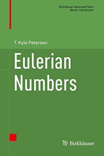 9781493930906: Eulerian Numbers (Birkhäuser Advanced Texts Basler Lehrbücher)