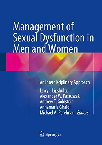 9781493930999: Management of Sexual Dysfunction in Men and Women: An Interdisciplinary Approach