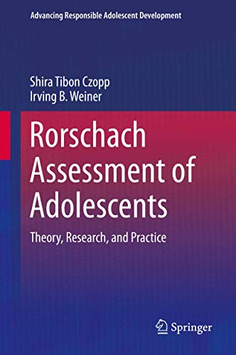 9781493931507: Rorschach Assessment of Adolescents: Theory, Research, and Practice (Advancing Responsible Adolescent Development)