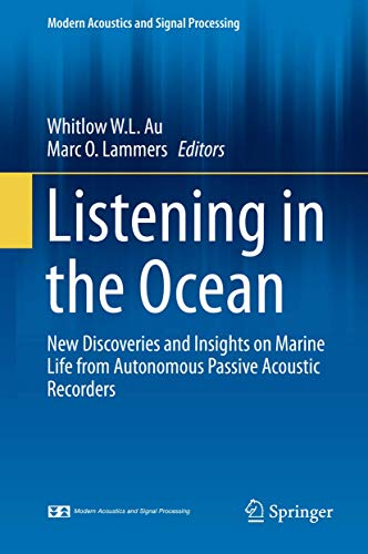 9781493931750: Listening in the Ocean (Modern Acoustics and Signal Processing)