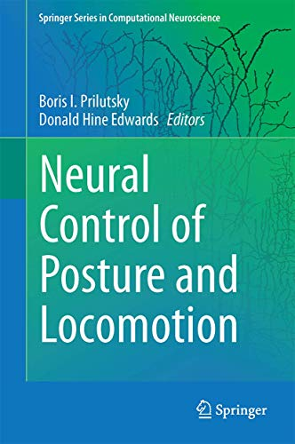 9781493932665: Neuromechanical Modeling of Posture and Locomotion (Springer Series in Computational Neuroscience)