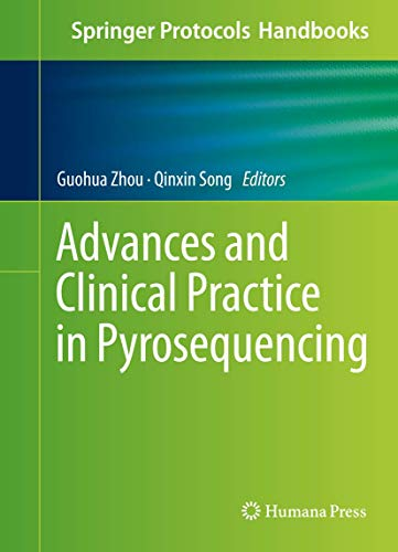 9781493933068: Advances and Clinical Practice in Pyrosequencing (Springer Protocols Handbooks)