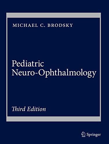 9781493933822: Pediatric Neuro-ophthalmology