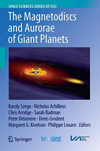 9781493933945: The Magnetodiscs and Aurorae of Giant Planets