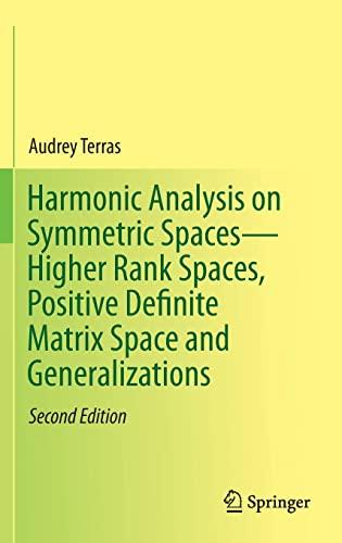 Harmonic Analysis on Symmetric Spaces-Higher Rank Spaces,: Audrey Terras