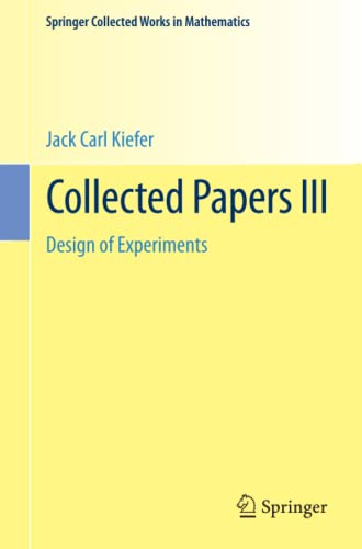 9781493934980: Collected Papers III: Design of Experiments (Springer Collected Works in Mathematics)