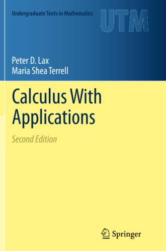 9781493936885: Calculus With Applications (Undergraduate Texts in Mathematics)