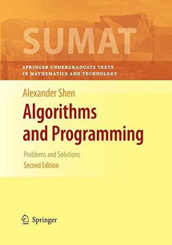 9781493937004: Algorithms and Programming: Problems and Solutions (Springer Undergraduate Texts in Mathematics and Technology)