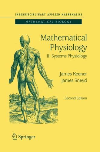 9781493937097: Mathematical Physiology: II: Systems Physiology (Interdisciplinary Applied Mathematics)