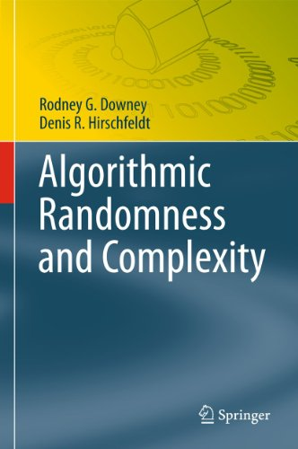 9781493938209: Algorithmic Randomness and Complexity (Theory and Applications of Computability)