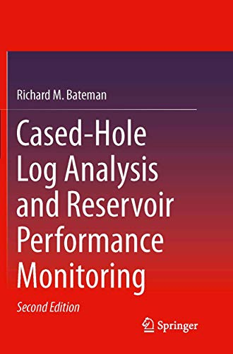 9781493938551: Cased-Hole Log Analysis and Reservoir Performance Monitoring