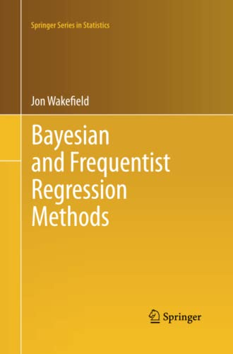 9781493938629: Bayesian and Frequentist Regression Methods (Springer Series in Statistics)