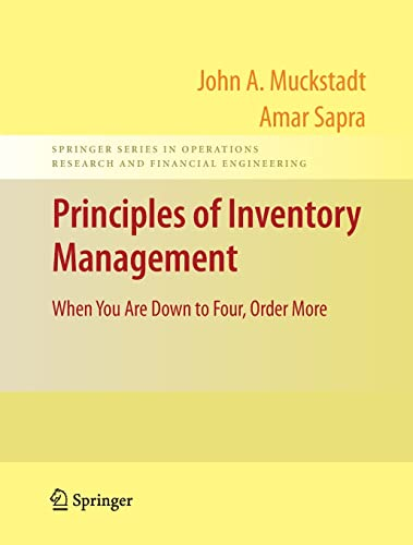 Principles of Inventory Management: When You Are: John A. Muckstadt,