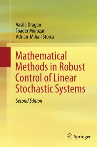 9781493938704: Mathematical Methods in Robust Control of Linear Stochastic Systems