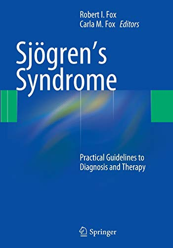 9781493939633: Sjögren's Syndrome: Practical Guidelines to Diagnosis and Therapy