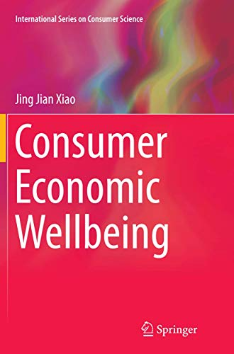 9781493940516: Consumer Economic Wellbeing (International Series on Consumer Science)