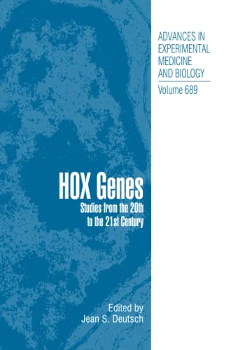 9781493941131: Hox Genes: Studies from the 20th to the 21st Century (Advances in Experimental Medicine and Biology)