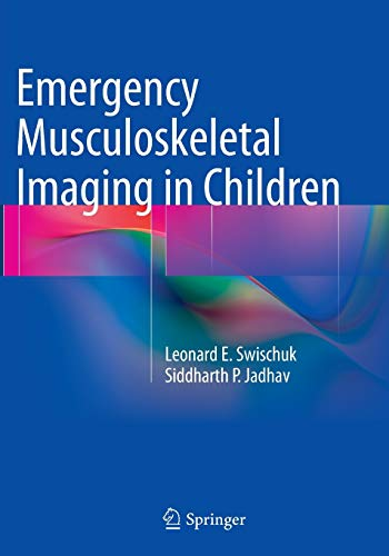 9781493941476: Emergency Musculoskeletal Imaging in Children