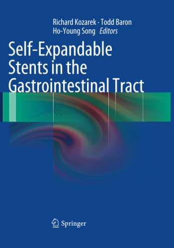 9781493941520: Self-Expandable Stents in the Gastrointestinal Tract