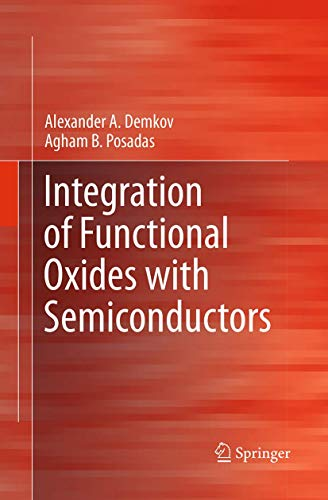 9781493941698: Integration of Functional Oxides with Semiconductors (Springerbriefs in Materials)