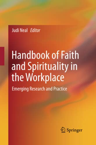 9781493941940: Handbook of Faith and Spirituality in the Workplace: Emerging Research and Practice