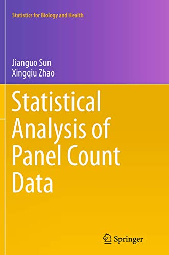 9781493942077: Statistical Analysis of Panel Count Data (Statistics for Biology and Health)