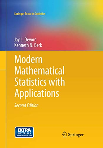 9781493942213: Modern Mathematical Statistics with Applications (Springer Texts in Statistics)