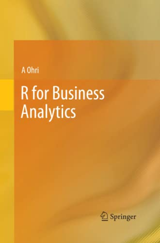 9781493942398: R for Business Analytics