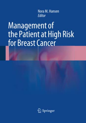 9781493942640: Management of the Patient at High Risk for Breast Cancer