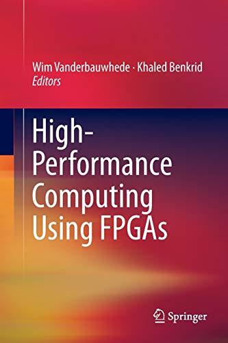 9781493943104: High-Performance Computing Using FPGAs