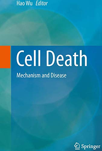 9781493943258: Cell Death: Mechanism and Disease