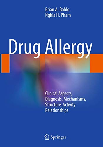 9781493943579: Drug Allergy: Clinical Aspects, Diagnosis, Mechanisms, Structure-Activity Relationships