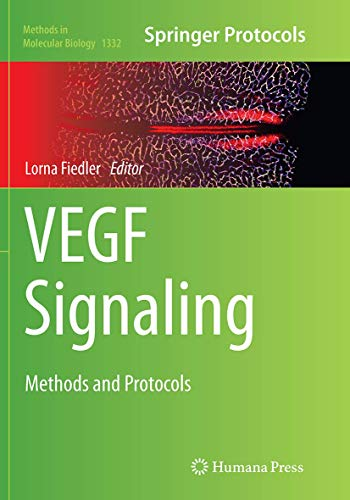 9781493943708: VEGF Signaling: Methods and Protocols (Methods in Molecular Biology)