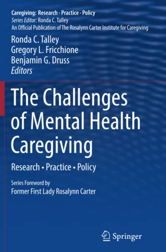 9781493943722: The Challenges of Mental Health Caregiving: Research · Practice · Policy