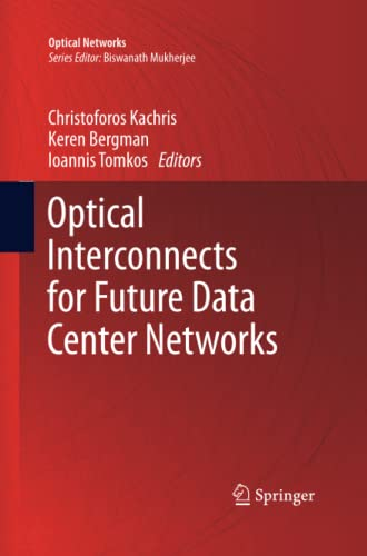 9781493943753: Optical Interconnects for Future Data Center Networks (Optical Networks)